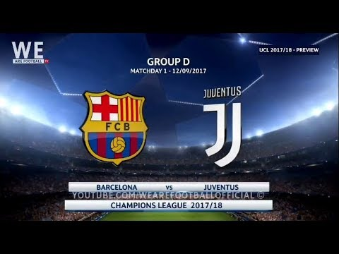 FC BARCELONA VS JUVENTUS | PREVIEW 12/09/2017 | #BARJUV