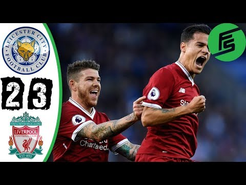 Leicester City vs Liverpool 2-3 - Highlights & Goals - 23 September 2017