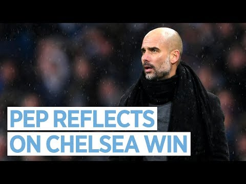PEP REFLECTS ON CHELSEA WIN | Man City v Chelsea I Pep Guardiola Post Match Press Conference
