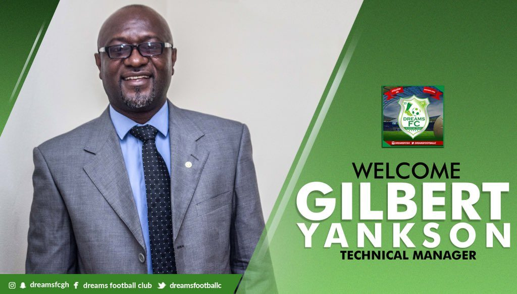 OFFICIAL: Dreams FC appoint Gilbert Yankson as Technical Manager