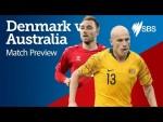 AUSTRALIA V DENMARK PREVIEW