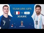 LINEUPS – FRANCE v ARGENTINA - MATCH 50 @ 2018 FIFA World Cup™