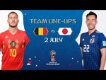 LINEUPS – BELGIUM V JAPAN - MATCH 54 @ 2018 FIFA World Cup™