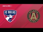 HIGHLIGHTS: FC Dallas vs. Atlanta United FC | July 4, 2018