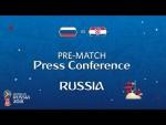 2018 FIFA World Cup Russia™ - RUS vs CRO - Russia Pre-Match Press Conference