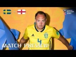 Andreas GRANQVIST (Sweden)  - Match 59 Preview - 2018 FIFA World Cup™