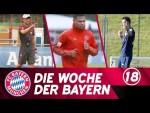Die Woche der Bayern: Trainingsauftakt für Kovac, Gnarby & Klose | Ausgabe 18