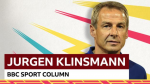 World Cup 2018: Jurgen Klinsmann's message to England: 'Be who you are'