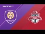 HIGHLIGHTS: Orlando City SC vs. Toronto FC | July 14, 2018