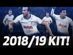 TOTTENHAM HOTSPUR 2018/19 NIKE KIT REVEAL