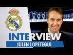 Exclusive Interview   JULEN LOPETEGUI   NEW Real Madrid Coach