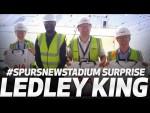NEW KIT   LEDLEY KING SURPRISES FANS AT SPURS NEW STADIUM