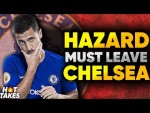 """Eden Hazard Is WASTED At Chelsea"" 