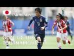 Saori TAKARADA - GOAL OF THE TOURNAMENT Nominee