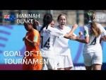 Hannah BLAKE - GOAL OF THE TOURNAMENT Nominee