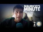 MAURICIO ON CHAMPIONS LEAGUE OPENER AGAINST INTER | MAURICIO'S MINUTE