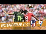 Atlético de Madrid vs SD Eibar (1-1) - Extended Highlights