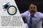 VIDEO: Sampdoria 0-1 Inter – What Just Happened?