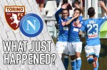 VIDEO: Torino 1-3 Napoli | What just happened?