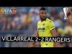 VILLARREAL 2-2 RANGERS #UEL HIGHLIGHTS