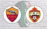 Roma v CSKA Moscow: Official Line-Ups