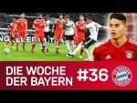 Länderspielpause nach dem Klassiker & James-Schock   Die Woche der Bayern   Ausgabe 36