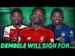 The Premier League Club That Should Sign Ousmane Dembele Is... | #SundayVibes