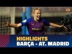 [HIGHLIGHTS] FC Barcelona Women's Team 2-1 At. Madrid