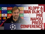 Klopp and Van Dijk's Champions League press conference | Napoli