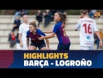 [HIGHLIGHTS] FUTBOL FEM (Liga): FC Barcelona – Logroño