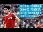 The Day Football Changed Forever | Diego Maradona's first years