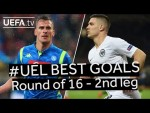 MILIK, JOVIĆ, #UEL BEST GOALS: Round of 16 - 2nd Leg
