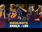 Highlights  Femení A - LSK Kvinner FK (3-0) Anada 1/4 Women's UEFA Champions League 2018/2019