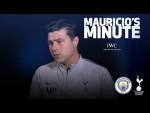 MAURICIO PREVIEWS MAN CITY PREMIER LEAGUE TIE | MAURICIO'S MINUTE