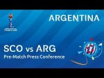 SCO v. ARG - Argentina - Pre-Match Press Conference