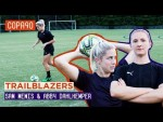 From College Teammates To The World Cup | Puma Football Trailblazers