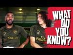 Alexandre Lacazette v Matteo Guendouzi | What Do You Know?