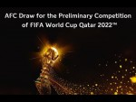 FIFA World Cup Qatar 2022™ - AFC Draw for the Preliminary Competition