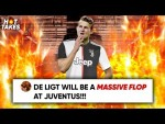 Will Matthijs de Ligt Be A FLOP At Juventus?! | #HotTakes