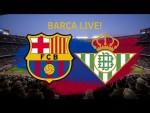 Barça v Betis | BARÇA LIVE: Warm up & Match Center