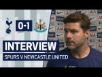INTERVIEW | MAURICIO POCHETTINO REFLECTS ON NEWCASTLE DEFEAT