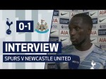 INTERVIEW | MOUSSA SISSOKO ON NEWCASTLE DEFEAT