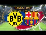 BVB - Barça | BARÇA LIVE | Warm up & Match Center