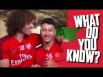 What Do You Know? | David Luiz v Gabriel Martinelli | 🇧🇷 Brazil special