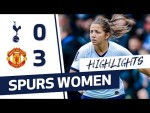 HIGHLIGHTS | SPURS 0-3 MANCHESTER UNITED WOMEN | FAWSL