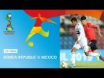 Korea Republic v Mexico Highlights - FIFA U17 World Cup 2019 ™