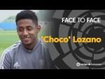 Face to Face: 'Choco' Lozano
