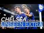 Terry's Back at Stamford Bridge + Mount's Winning Volley | Chelsea 2-1 Aston Villa | Unseen Extra