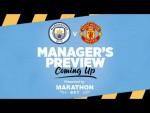 PRESS CONFERENCE | Pep Guardiola | Man City v Man United