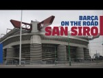 Inside tour of GIUSEPPE MEAZZA (SAN SIRO) | BARÇA ON THE ROAD
